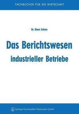 Das Berichtswesen Industrieller Betriebe