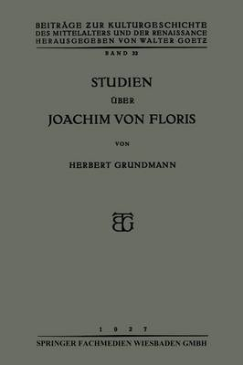 Studien Uber Joachim Von Floris
