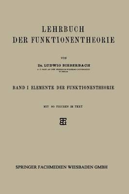 Lehrbuch Der Funktionentheorie: Band I: Elemente Der Funktionentheorie