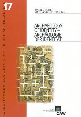 Archaeology of Identity/Archaologie Der Identitat