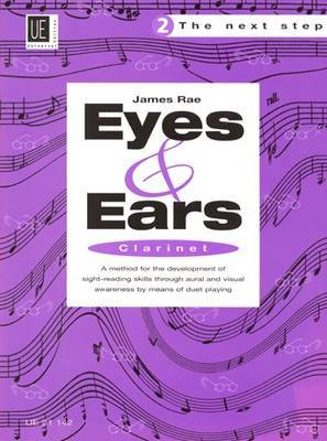 Eyes and Ears  - The Next Step for Clarinet: 2: UE21142
