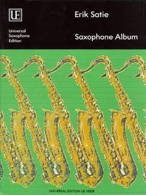 Erik Satie Saxophone Album: UE18508