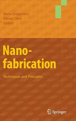 Nanofabrication: Techniques and Principles