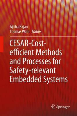 CESAR: Cost-efficient Methods and Processes for Safety-relevant Embedded Systems