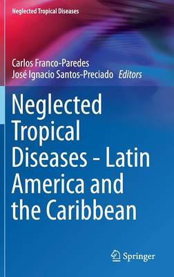 Neglected Tropical Diseases - Latin America and the Caribbea