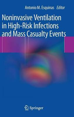 Noninvasive Ventilation in High-Risk Infections and Mass Casualty Events