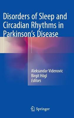 Disorders of Sleep and Circadian Rhythms in Parkinson's Disease