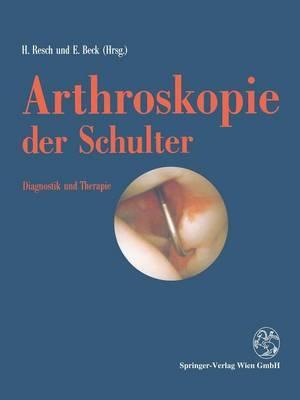 Arthroskopie Der Schulter: Diagnostik Und Therapie