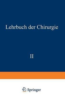 Lehrbuch Der Chirurgie: Zweiter Band