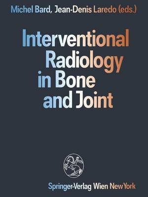Interventional Radiology in Bone and Joint