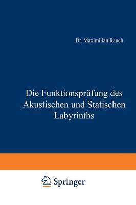 Die Funktionsprufung Des Akustischen Und Statischen Labyrinths