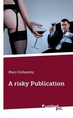 A Risky Publication