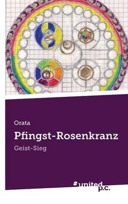 Pfingst-Rosenkranz