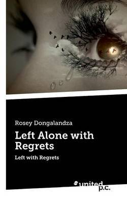Left Alone with Regrets: Left with Regrets