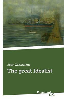 The Great Idealist
