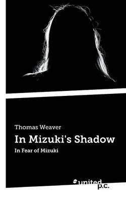 In Mizuki's Shadow: In Fear of Mizuki