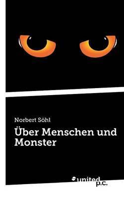 Uber Menschen Und Monster