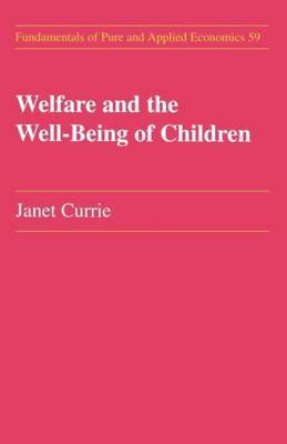 Welfare and the Well-Being of Children