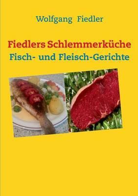 Fiedlers Schlemmerkuche