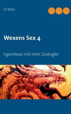 Wexens Sex 4