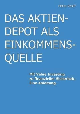 Das Aktiendepot ALS Einkommensquelle