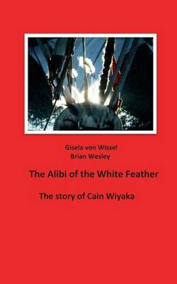 The Alibi of the White Feather
