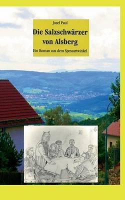 Die Salzschwarzer Von Alsberg