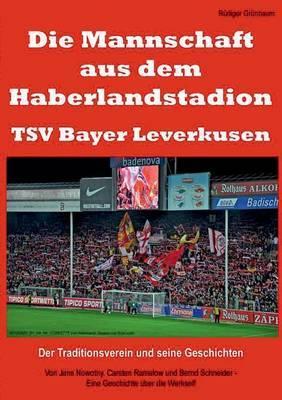 Die Mannschaft Aus Dem Haberlandstadion - Tsv Bayer Leverkusen