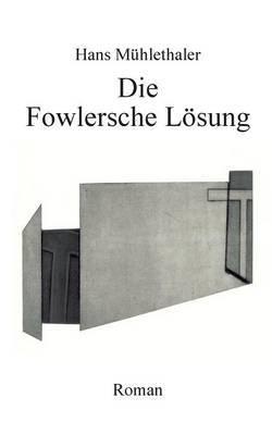 Die Fowlersche Losung