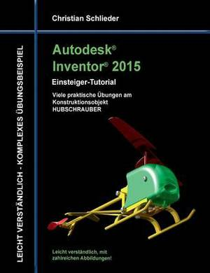Autodesk Inventor 2015 - Einsteiger-Tutorial Hubschrauber