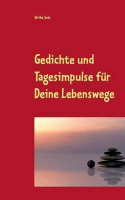Gedichte Und Tagesimpulse Fur Deine Lebenswege