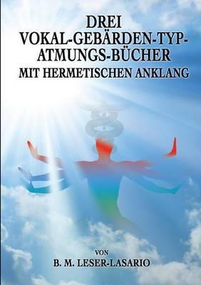 Drei Vokal-Gebarden-Typ-Atmungs- Bucher Mit Hermetischen Anklang