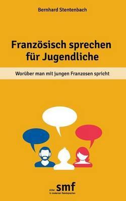 Franzosisch Sprechen Fur Jugendliche