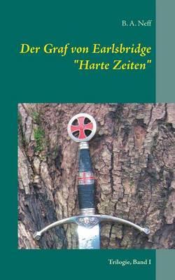 Der Graf Von Earlsbridge, Trilogie, Band I