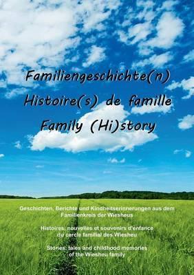 Familiengeschichte(n) - Histoire(s) de Famille - Family (Hi)Story