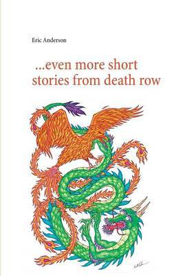 ...Even More Short Stories from Death Row