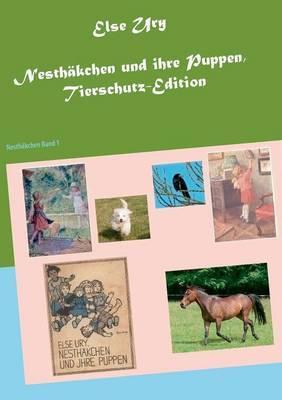 Nesthakchen Und Ihre Puppen, Tierschutz-Edition