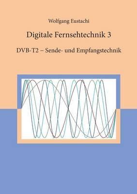 Digitale Fernsehtechnik 3