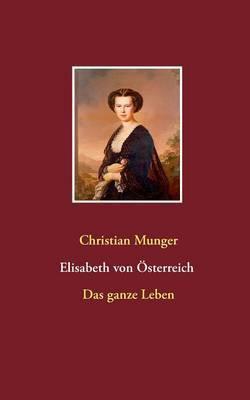 Elisabeth Von Osterreich  Sisi
