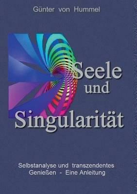Seele Und Singularitat