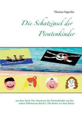 Die Schatzinsel Der Piratenkinder