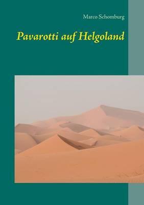 Pavarotti Auf Helgoland