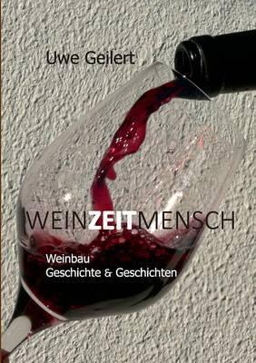 Wein Zeit Mensch