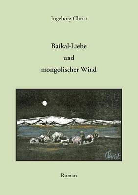 Baikal-Liebe Und Mongolischer Wind