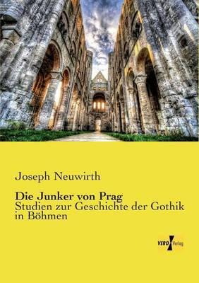 Die Junker Von Prag