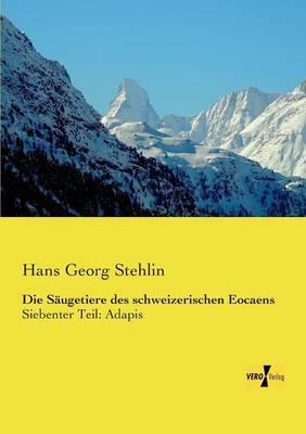 Die Saugetiere Des Schweizerischen Eocaens