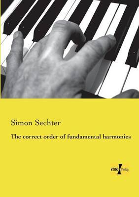 The Correct Order of Fundamental Harmonies