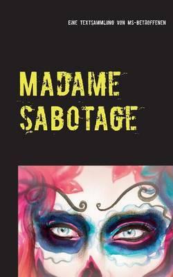 Madame Sabotage