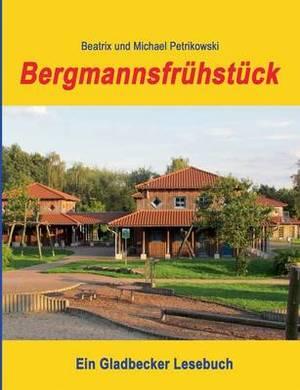 Bergmannsfruhstuck