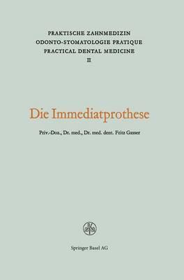 Die Immediatprothese: Praktische Zahnmedizin 2